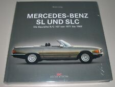 Bildband Mercedes Benz SL + SLC Typ R C 107 Baujahre 1971 - 1989 NEU Brian Long