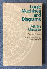 Logic Machines and Diagrams by Martin Gardner (1983, Trade Paperback)