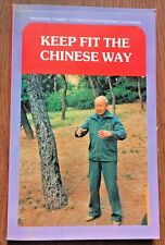 Keep Fit the Chinese Way (1991, Paperback) s#6428