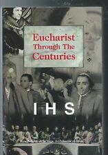 EUCHARIST THROUGH THE AGES  Eucharistic Texts Father Roberto de la Vega (As New)