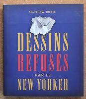 HUMOUR - CARICATURE / DESSINS REFUSES PAR LE NEW YORKER - MATTHEW DIFFEE
