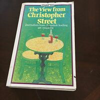 MICHAEL DENNENY, THE VIEW FROM CHRISTOPHER STREET. CHATTO. 0701129069