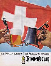 PUBLICITE ADVERTISING 064 1965 KRONENBOURG En Suisse comme en France bière