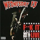 Wednesday 13 - F*** It Well Do It Live - Wednesday 13 CD 5UVG The Cheap Fast