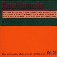Club Sounds 39 (2006) Michael Gray feat. Shelly Poole, Roger Sanchez, D.. [2 CD]