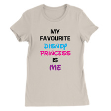 My Favourite Disney Princess Womens T-Shirt Funny Slogan Gift Top