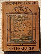 ANTIQUE 1912 EDITION - THE RIVERSIDE READERS - FIFTH READER - ILLUSTRATED