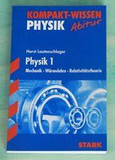 Kompakt-Wissen, Abitur, Physik 1: Mechanik, Wärmelehre..., neuwertig