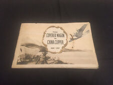 RECRUITMENT PAMPHLET BROCHURE FROM COVERED WAGON TO CHINA CLIPPER 1937