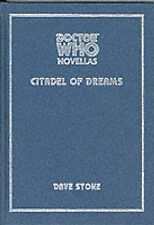 Doctor Who: Citadel of Dreams by Dave Stone (Hardback, 2002)