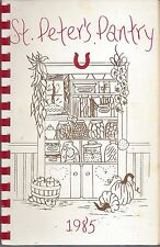 CARMEL IN 1985 ST PETERS CHURCH OF CHRIST PANTRY COOK BOOK * INDIANA COMMUNITY