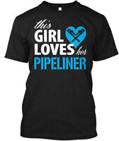 This Girl Loves Her Pipeliner - Hanes Tagless Tee T-Shirt