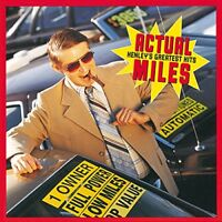 Don Henley - Actual Miles: Henleys Greatest Hits [CD]