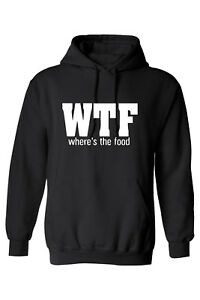 WTF where's The Food Hood Hoody FUNNY NOVELTY pullover Gift UNISEX BEST QUALITY