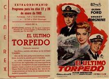 Año 1962. Programa de CINE. Título película: El Último Torpedo.