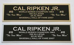 Cal Ripken Jr nameplate for signed autographed baseball jersey photo glove bat