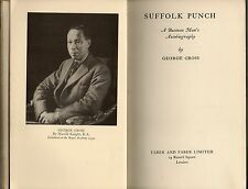 GEORGE CROSS SUFFOLK PUNCH A BUSINESS MAN'S AUTOBIOGRAPHY FIRST EDITION HB 1939