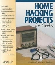 Hacks: Home Hacking Projects for Geeks by Tony Northrup and Eric Faulkner...