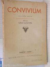 CONVIVIUM 1949 Vico Marx Verga Cavalcanti Boemia Barberino Catullo Ermetismo di