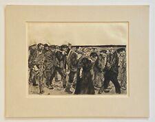 Kathe Kollwitz Original Etching  - March of the Weavers - 1893