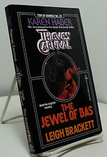 Thieves' Carnival by Karen Haber / Jewel of Bas by Leigh Brackett -Tor Double