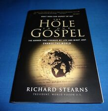 The Hole in Our Gospel - Richard Stearns - Paperback 2010 World Vision, Inc.