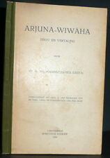 Arjuna-Wiwaha, Java Epic based on Mahabarata, Javanese & Dutch