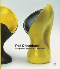 Pol Chambost - Sculpteur-Céramiste, 1906-1983