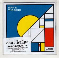 (HA677) Man & The Echo, Vile As You Want - 2016 DJ CD