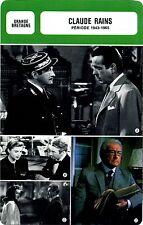 Actor Card. Fiche Acteur. Claude Rains (G.-B.) Période 1943-1965