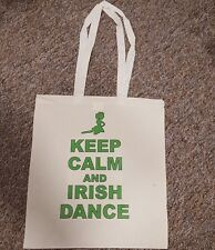 KEEP CALM AND IRISH DANCE tote bag jig heavies hard step highland dancer shoes
