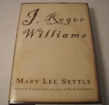 I, Roger Williams - SIGNED by Mary Lee Settle - 1st Edition 1st Printing (B110)