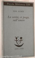 LA VERITA VI PREGO SULL AMORE W H Auden Iosif Brodskij Apelphi Poesia Classici