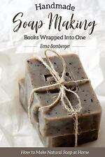 Homemade Soap Making Books Wrapped into One : How to Make Natural Soap at...