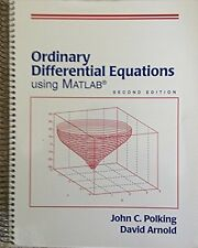 Ordinary Differential Equations Using Matlab by David Arnold and John C....