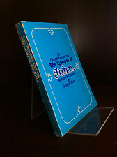 A COMMENTARY ON THE GOSPEL OF JOHN By Robert E. Obach & Albert Kirk - 1981