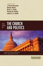 Five Views on the Church and Politics (Counterpoints: Bible and Theology) by