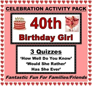 40th BIRTHDAY GIRL Celebration Activity Pack - 3 x Quizzes - Fun Games!