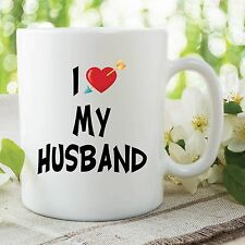 Novelty Mug I Love My Husband For Anniversary Valentine's Day Cup Gift WSDMUG469