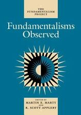 FUNDAMENTALISMS OBSERVED - MARTY, MARTIN E. (EDT)/ APPLEBY, R. SCOTT (EDT) - NEW