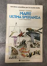 LIBRO MARE ULTIMA SPERANZA COUSTEAU BERTINO FABBRI 1980