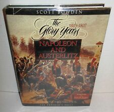BOOK Napoleon & Austerlitx The Glory Years by Scott Bowden op 1997 1st Ed