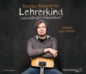 Lehrerkind von Bastian Bielendorfer (2012)