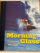 Morning Glass Signed By Mike Doyle Limited Edition 130 Of 1000 Surf Book 609 Nib