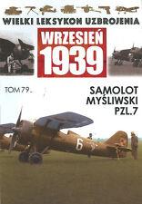 WW2 POLISH ENCY OF WEAPONS 1939   WW2 POLAND POLISH AF PZL P.7 GULL-WING FIGHTER