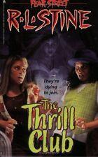 The Thrill Club (Fear Street, No. 24) by R. L. Stine