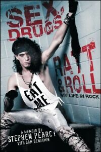 STEPHEN PEARCY Sex. Drugs. Ratt & Roll. My Life In Rock Book *NEW*