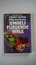 Philip Jose Farmer - Ismaels fliegende Wale