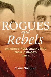 Rogues and Rebels, Brennan, Brian, New Book