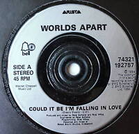 """WORLDS APART - Could It Be I'm Falling In Love - Ex 7"""""""